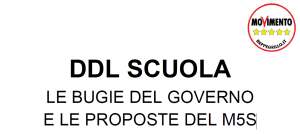 DDL SCUOLA, le bugie del Governo e le proposte M5S