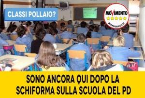 CLASSI POLLAIO? IMPEGNO M5S CONTRO LO SFASCIA-SCUOLA
