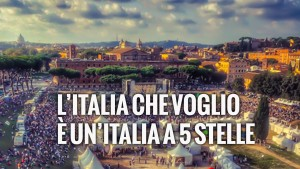 L'italia che voglio è un'Italia a #5Stelle