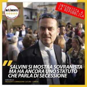 """Gallo: """"Autonomie? Salvini si mostra sovranista, ma ha ancora uno statuto che parla di secessione"""""""